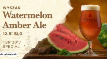 Specjalnie na lato - piwo Watermelon Amber Ale